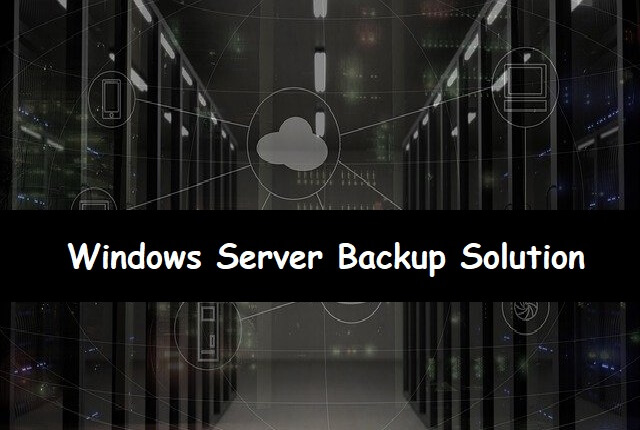 Windows Server Backup Solution